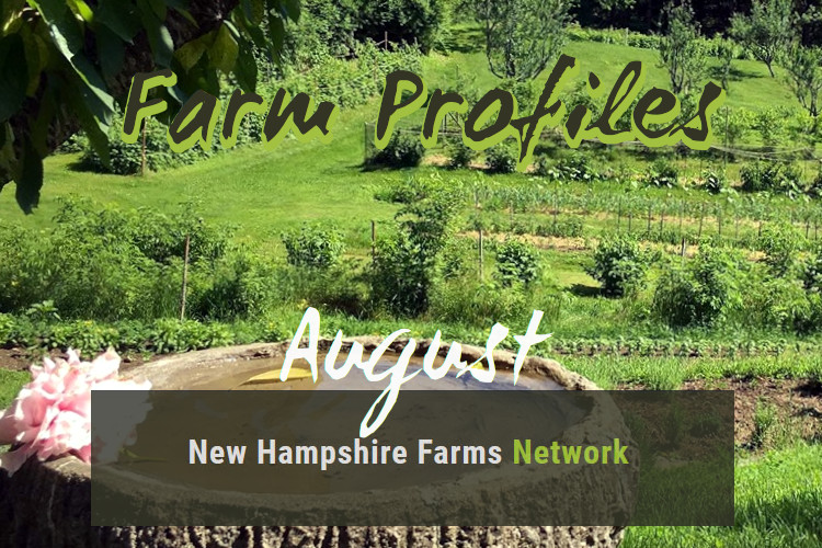 Farm Profiles August 2019 - New Hampshire Farms Network
